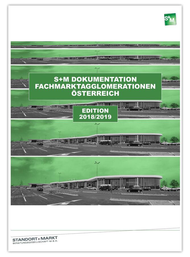 S+M Dokumentation Fachmarktagglomerationen Österreich